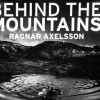 Fotobuch von Ragnar Axelsson (Rax) –  Behind the Mountains / Fjallaland